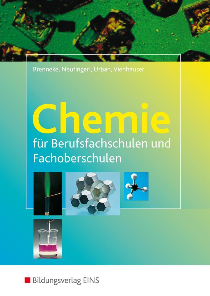 Chemie für Berufsfachschulen und Fachoberschulen. Lehr-/Fachbuch als Buch