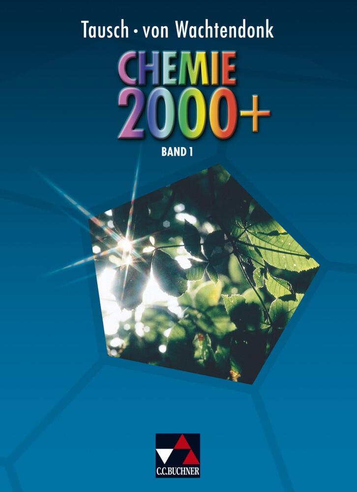 Chemie 2000+ 1 als Buch