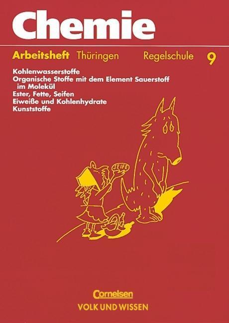 Chemie 9. Arbeitsheft. Regelschule. Thüringen als Buch