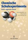 Chemische Schulexperimente 2. Organische Chemie