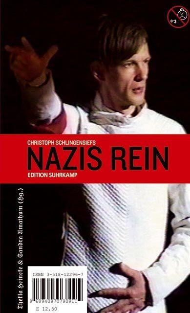Christoph Schlingensiefs ' Nazis rein' als Taschenbuch