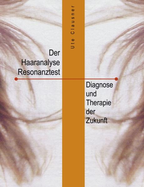 Der Haaranalyse-Resonanztest als Buch