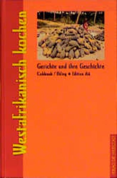 Westafrikanisch kochen als Buch