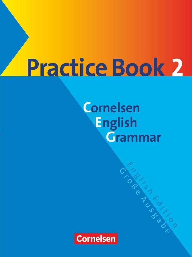 Cornelsen English Grammar. Große Ausgabe. Practice Book 2 als Buch