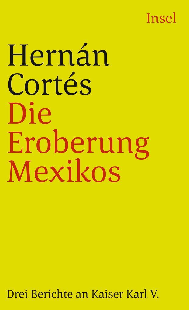 Die Eroberung Mexicos als Taschenbuch