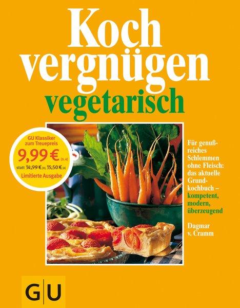Kochvergnügen vegetarisch als Buch