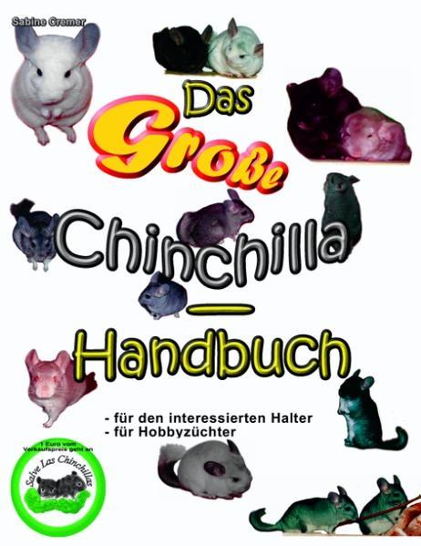 Das große Chinchilla-Handbuch als Buch