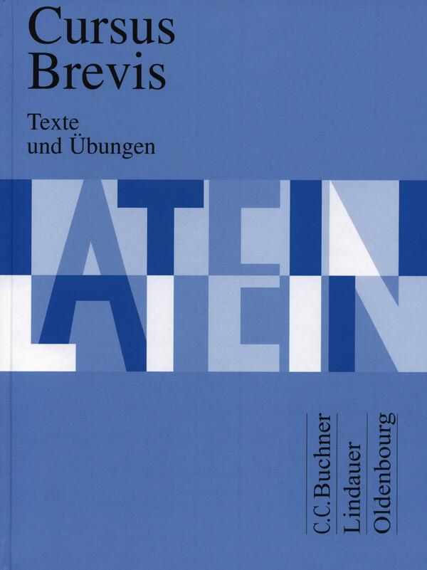 Cursus Brevis. Texte und Übungen als Buch