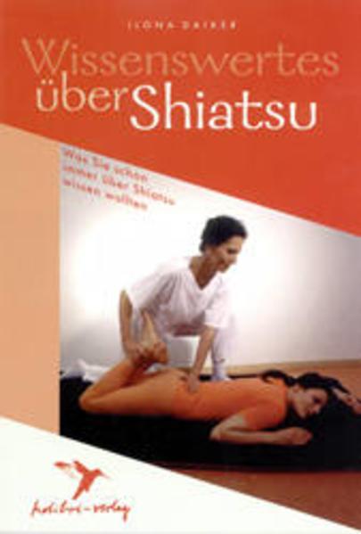 Wissenswertes über Shiatsu als Buch