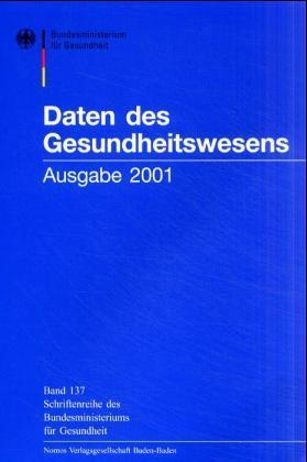 Daten des Gesundheitswesens. Ausgabe 2001 als Buch