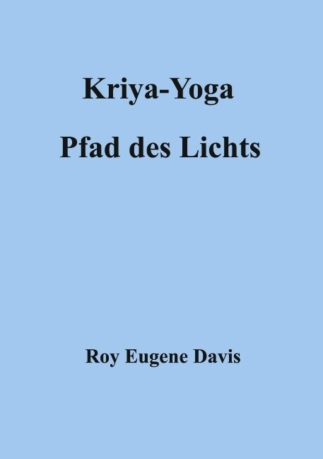 Kriya-Yoga, Pfad des Lichts als Buch