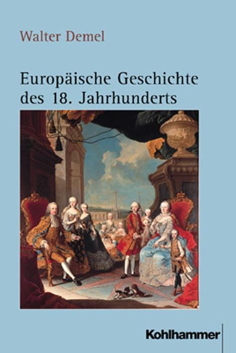 Europäische Geschichte des 18. Jahrhunderts als Buch