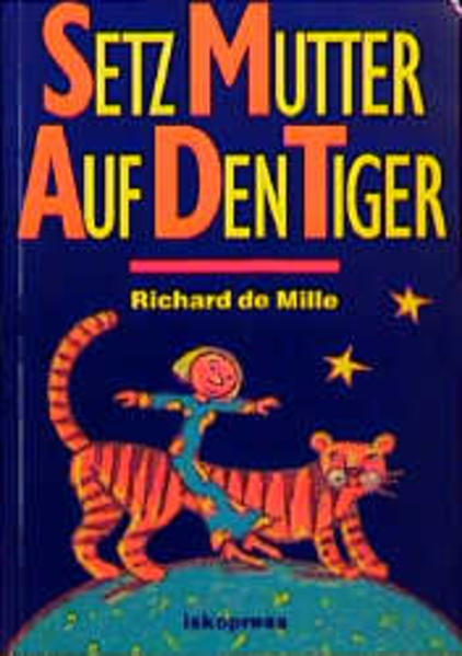 Setz Mutter auf den Tiger als Buch