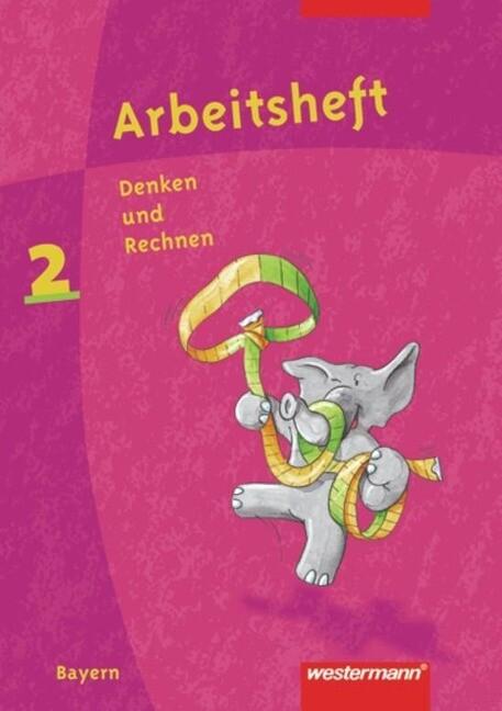 Denken und Rechnen 2. Arbeitsheft. Grundschule. Bayern als Buch