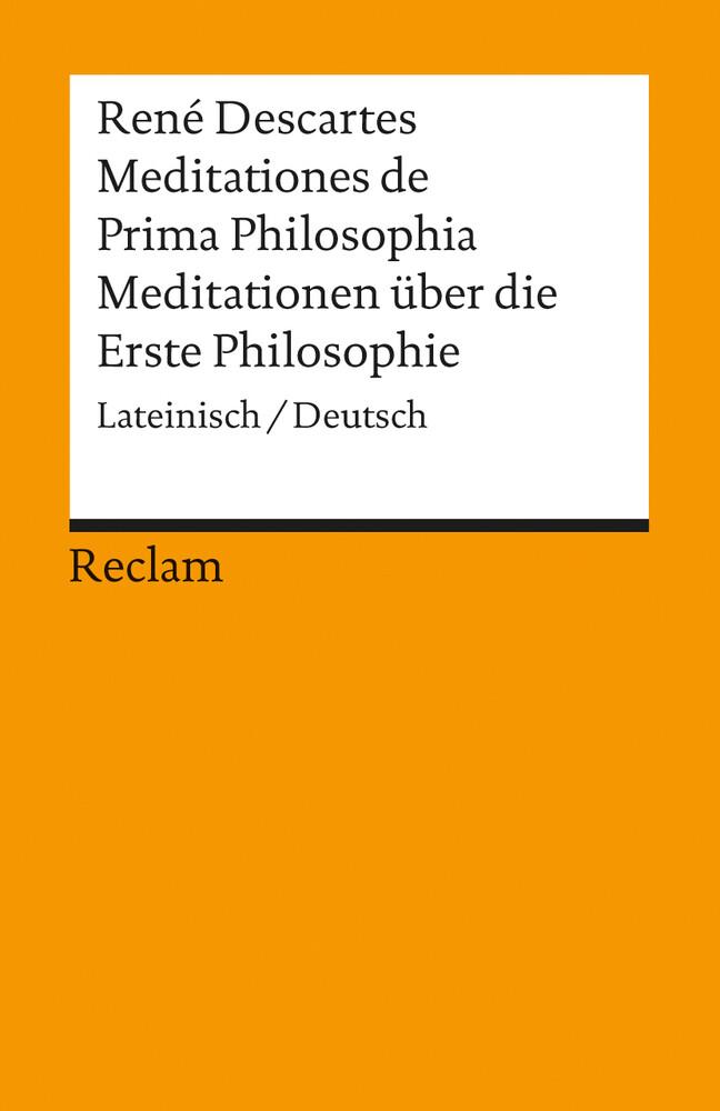 Meditationen über die Erste Philosophie / Meditationes de Prima Philosophia als Taschenbuch