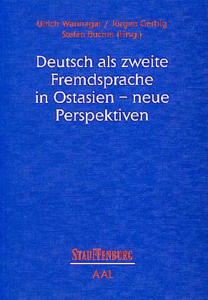 Deutsch als zweite Fremdsprache in Ostasien, neue Perspektiven als Buch