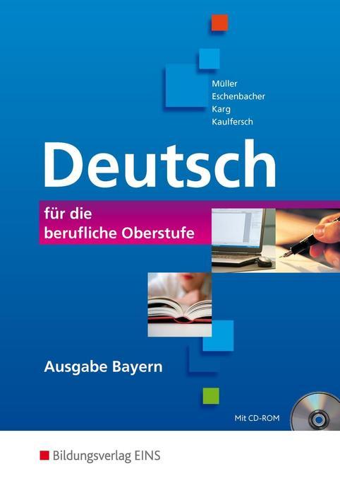 Deutsch für die berufliche Oberstufe. Ausgabe Bayern als Buch