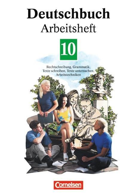 Deutschbuch 10. Neue Rechtschreibung. Arbeitsheft als Buch
