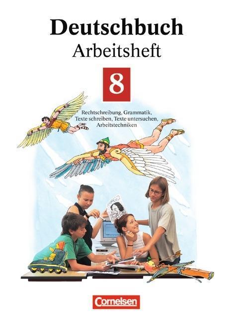 Deutschbuch 8. Neue Rechtschreibung. Arbeitsheft als Buch