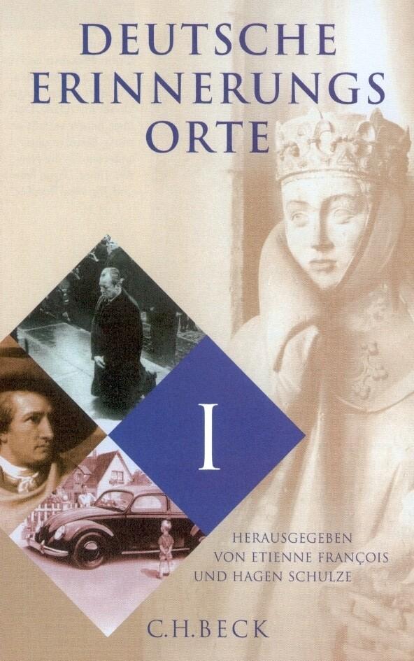 Deutsche Erinnerungsorte 1 als Buch
