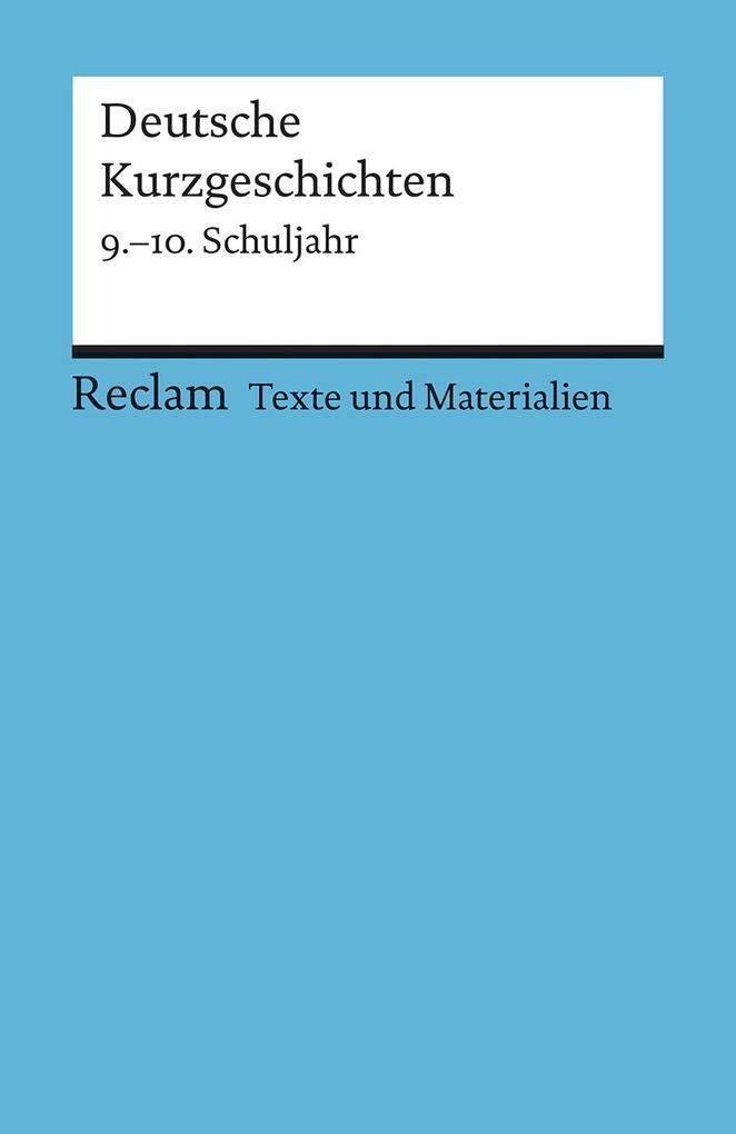 Deutsche Kurzgeschichten 9. - 10. Schuljahr als Taschenbuch