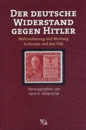 Der deutsche Widerstand gegen Hitler als Buch