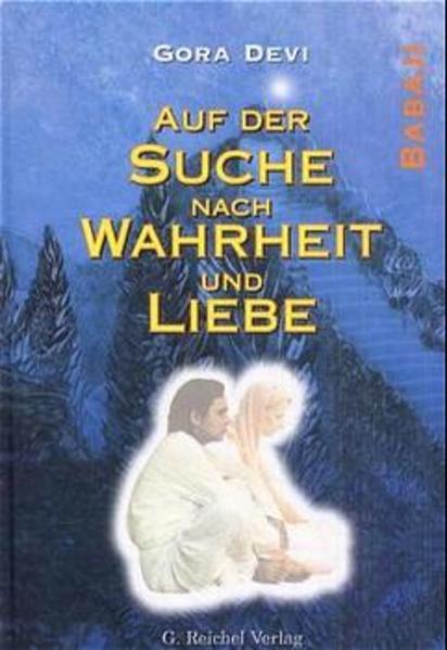 Auf der Suche nach Wahrheit und Liebe - Babaji als Taschenbuch