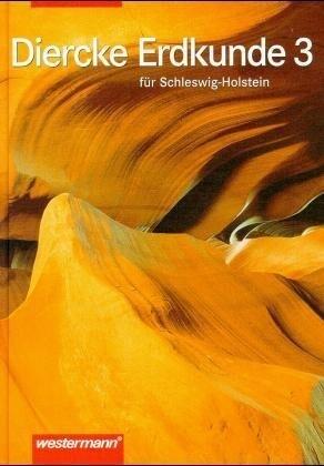Diercke Erdkunde 7 für Schleswig-Holstein. Sekundarstufe I. Ausgabe 1998 als Buch