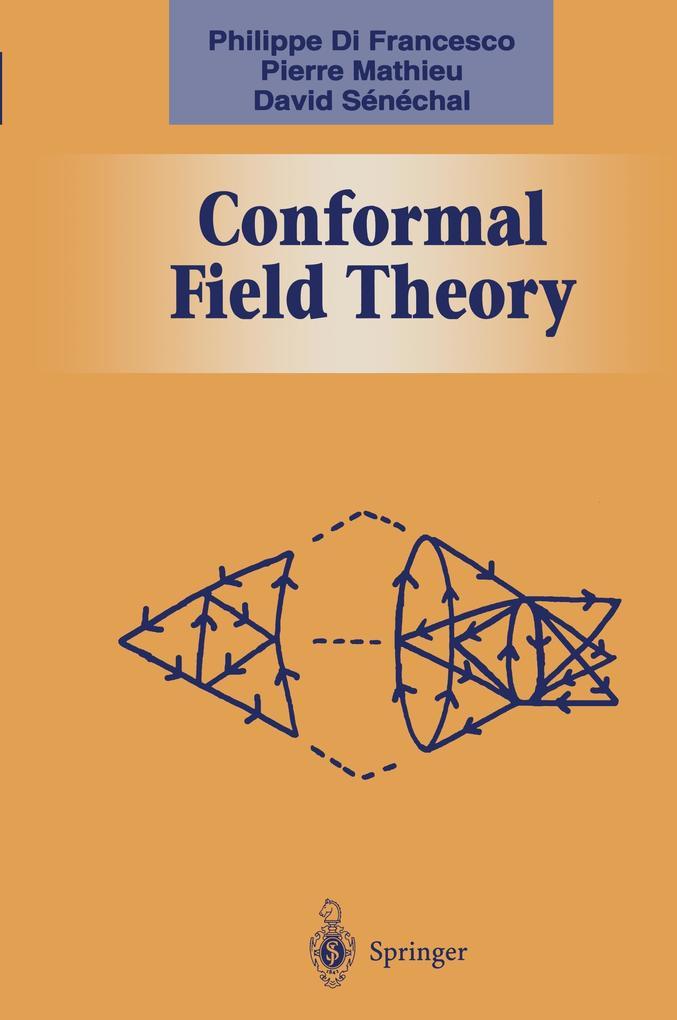 Conformal Field Theory als Buch