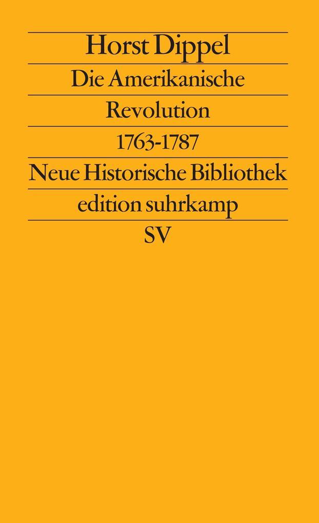 Die Amerikanische Revolution 1763 - 1787 als Taschenbuch
