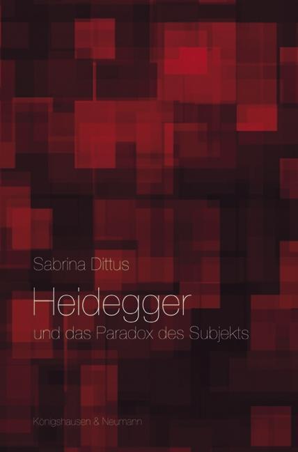 Heidegger und das Paradox des Subjekts als Buch