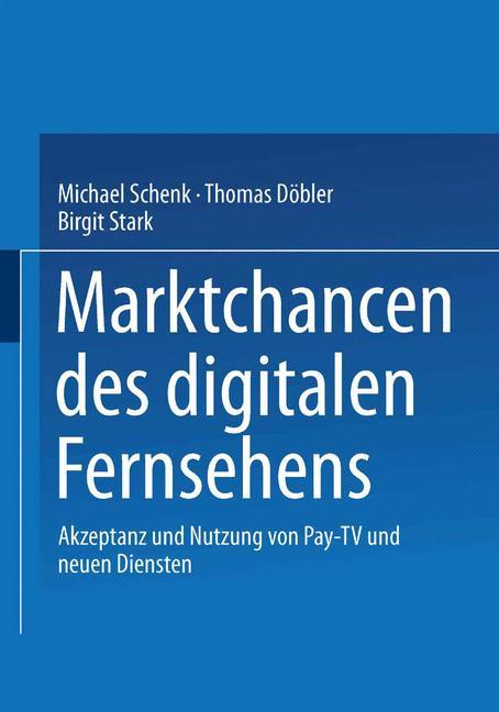 Marktchancen des digitalen Fernsehens als Buch