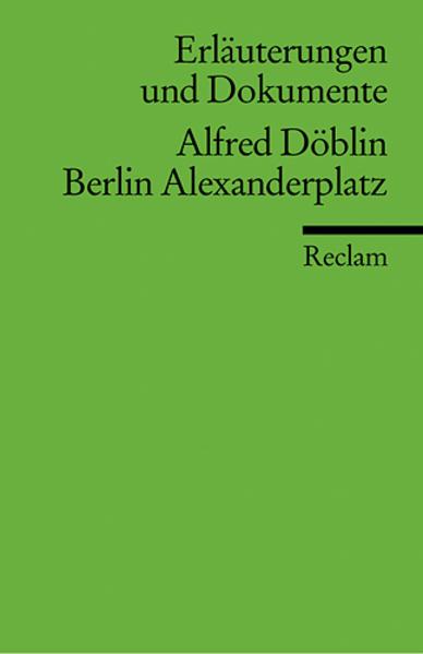 Berlin Alexanderplatz. Erläuterungen und Dokumente als Taschenbuch