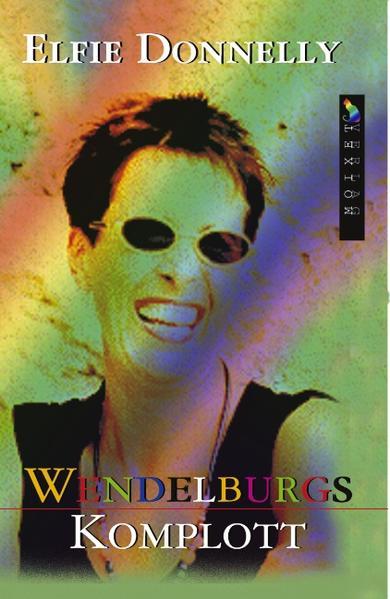Wendelburgs Komplott als Buch