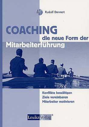 Coaching, die neue Form der Mitarbeiterführung als Buch