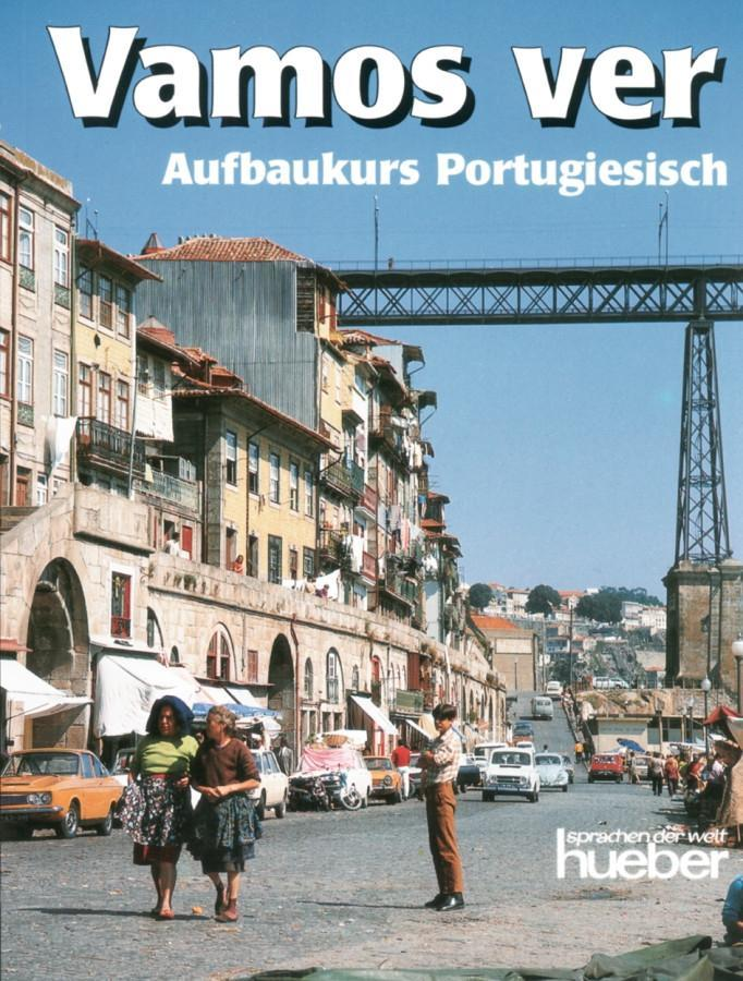 Vamos ver. Aufbaukurs Portugiesisch als Buch