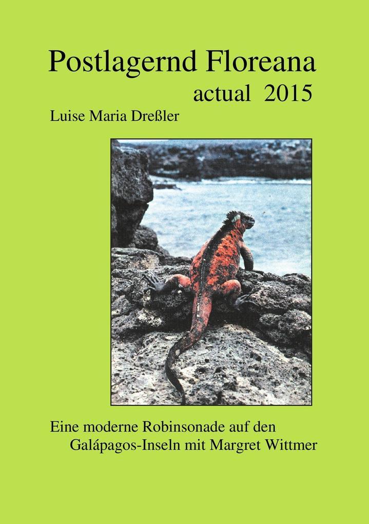 Postlagernd Floreana Actual 2015 als Buch