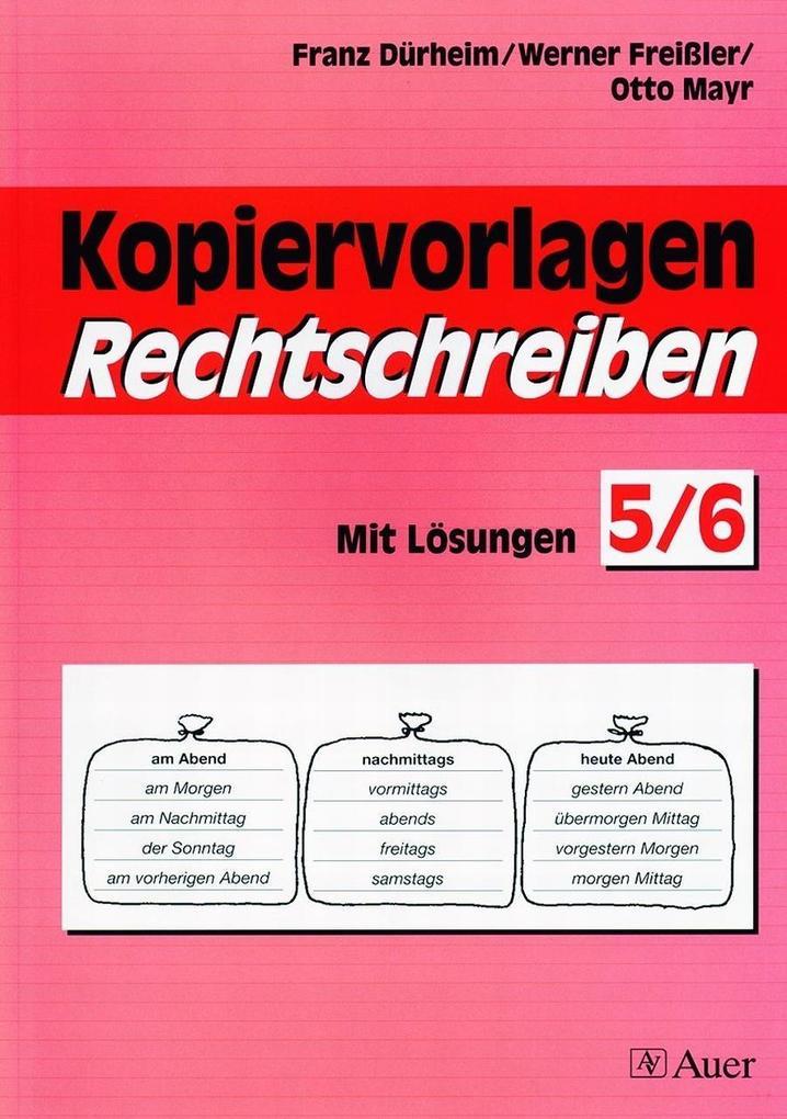 Kopiervorlagen Rechtschreiben. Jahrgangsstufe 5/6 als Buch