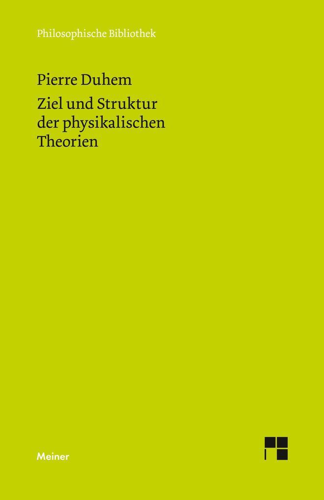 Ziel und Struktur der physikalischen Theorien als Buch