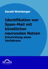 Identifikation von Spam-Mail mit künstlichen neuronalen Netzen