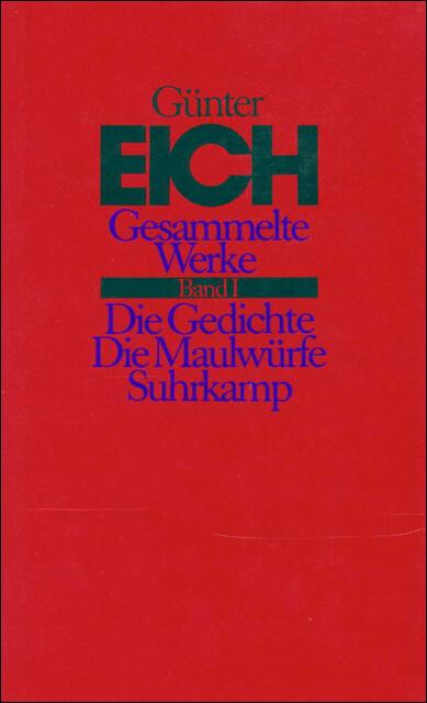 Gesammelte Werke 1. Die Gedichte. Die Maulwürfe als Buch