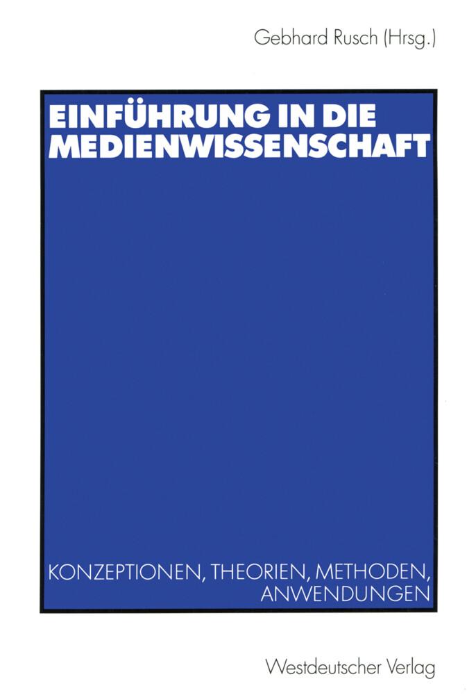 Einführung in die Medienwissenschaft als Buch