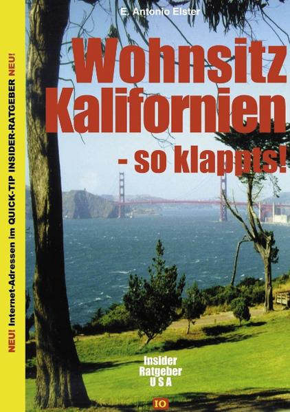 Wohnsitz Kalifornien - so klappts als Buch