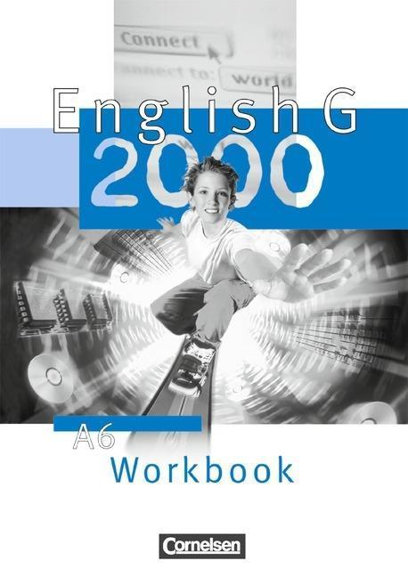 English G 2000. Ausgabe A 6. Workbook als Buch
