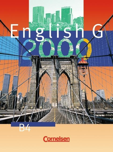 English G 2000. Ausgabe B 4. 8. Schuljahr. Realschule. Schülerbuch als Buch