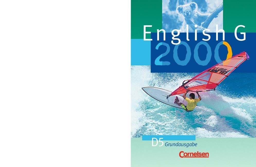 English G 2000. Ausgabe D 5. Schülerbuch. Grundausgabe als Buch