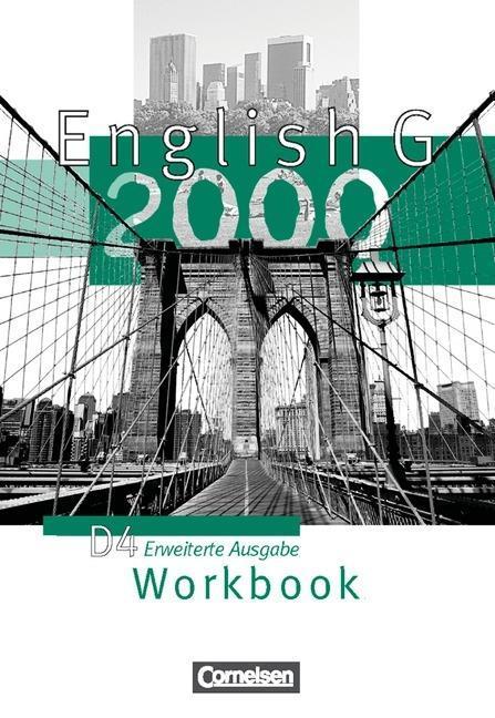 English G 2000. D 4. Workbook. Erweiterte Ausgabe als Buch