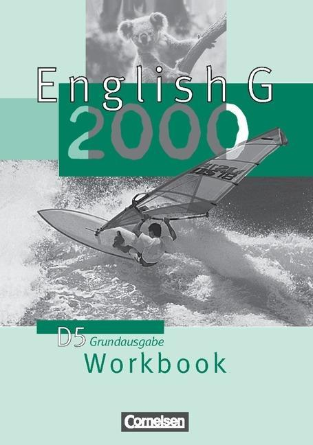 English G 2000. D 5. Workbook. Grundausgabe als Buch