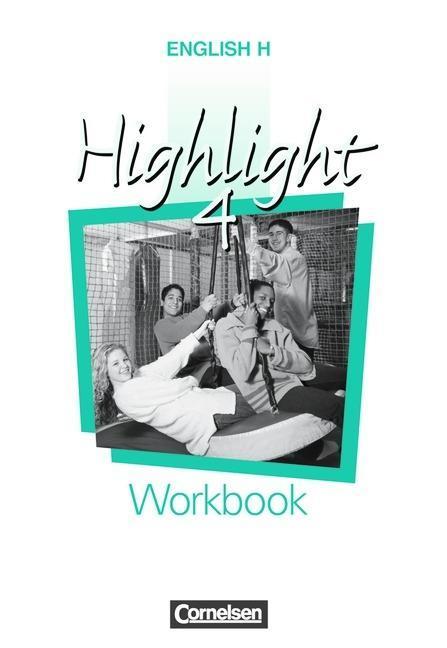English H. Highlight 4 B. Workbook als Buch