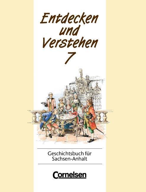Entdecken und Verstehen 7. Geschichtsbuch für Sachsen-Anhalt als Buch